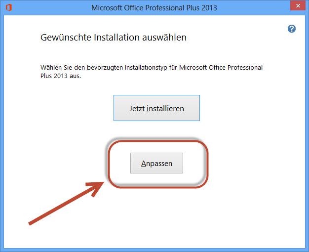Anpassen der Installation von Office 2013
